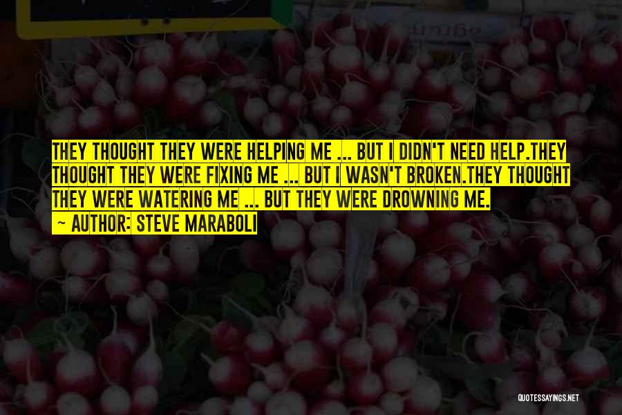 Broken Love Quotes By Steve Maraboli