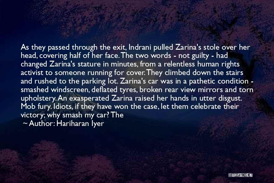 Broken Mirrors Quotes By Hariharan Iyer