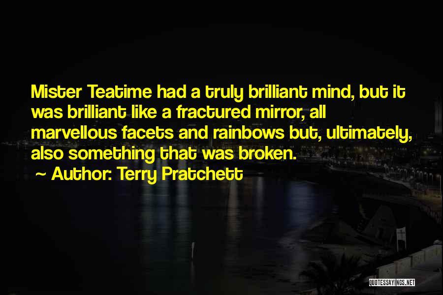 Broken Mirrors Quotes By Terry Pratchett
