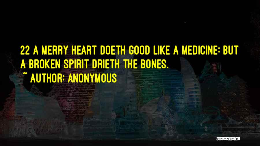 Broken Spirit Quotes By Anonymous