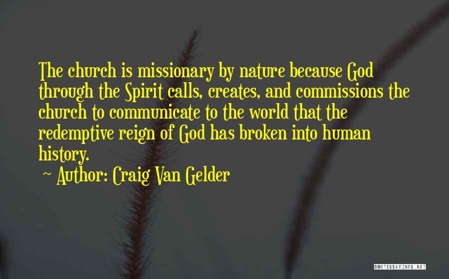 Broken Spirit Quotes By Craig Van Gelder