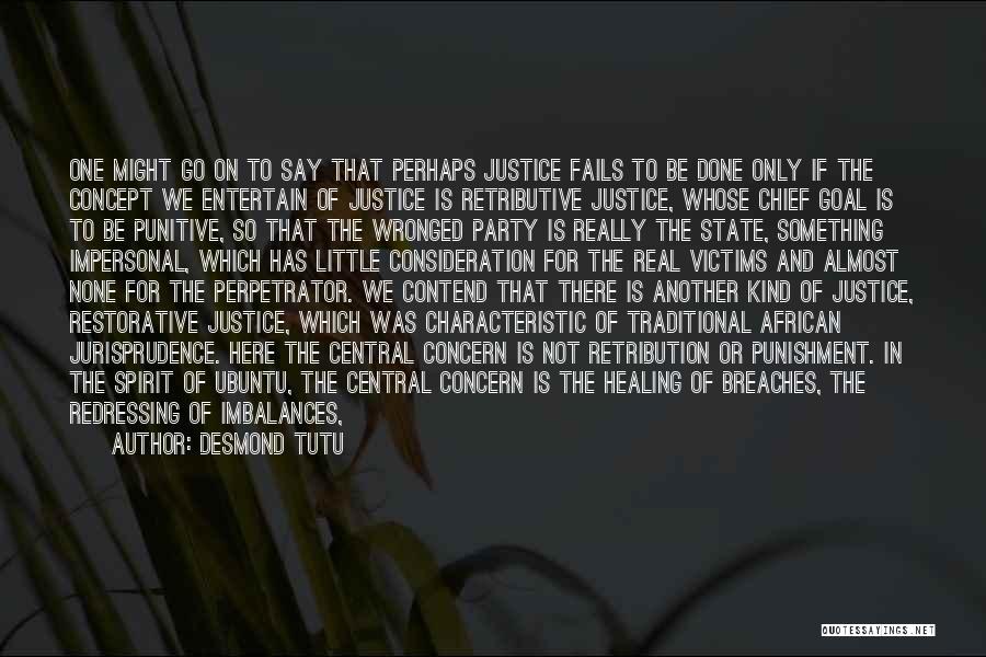 Broken Spirit Quotes By Desmond Tutu