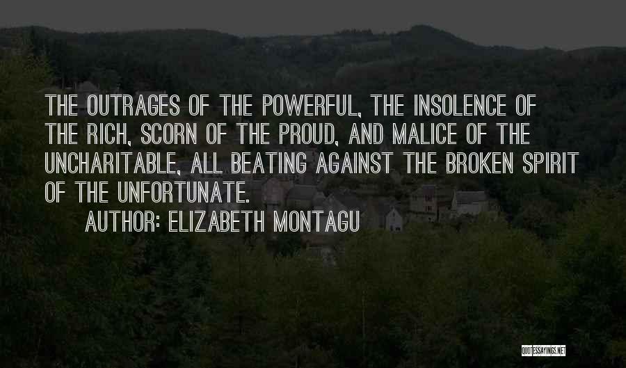Broken Spirit Quotes By Elizabeth Montagu