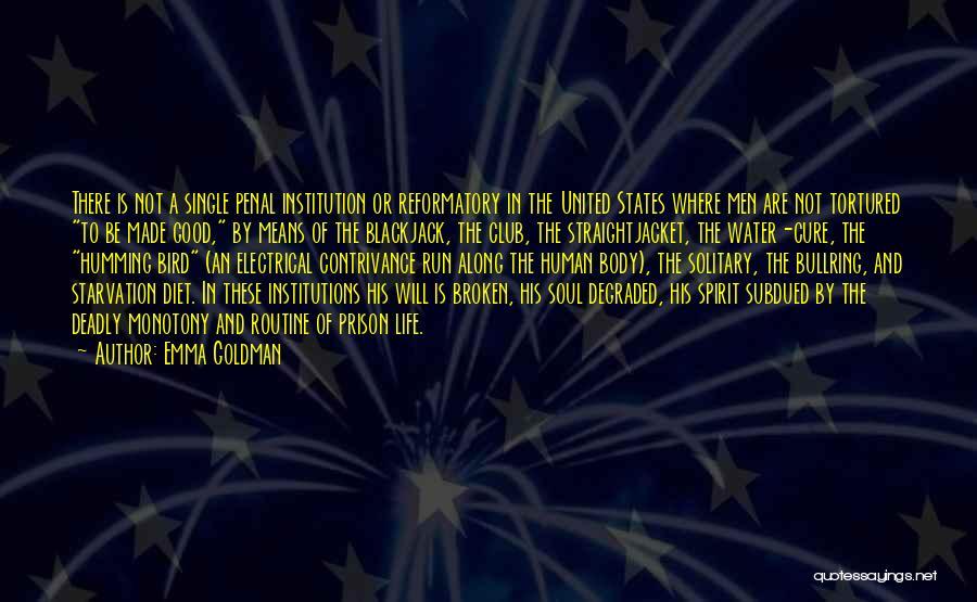 Broken Spirit Quotes By Emma Goldman
