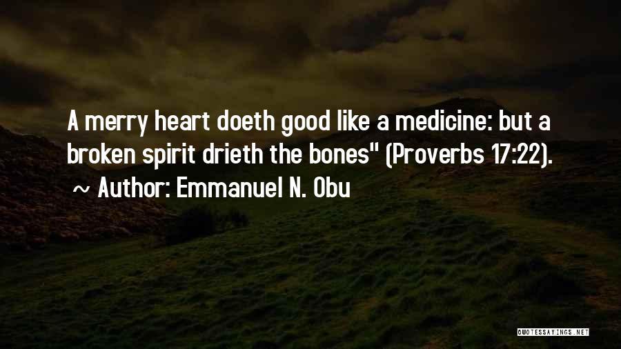 Broken Spirit Quotes By Emmanuel N. Obu