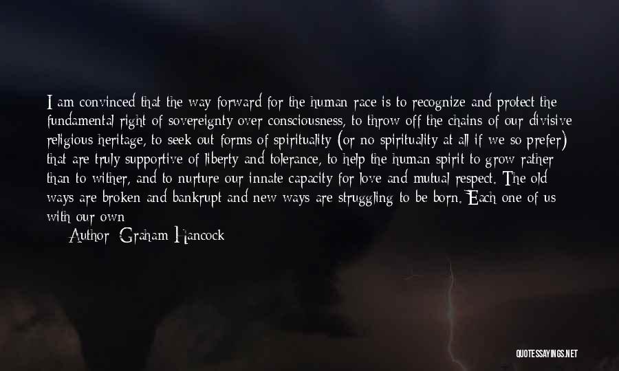 Broken Spirit Quotes By Graham Hancock