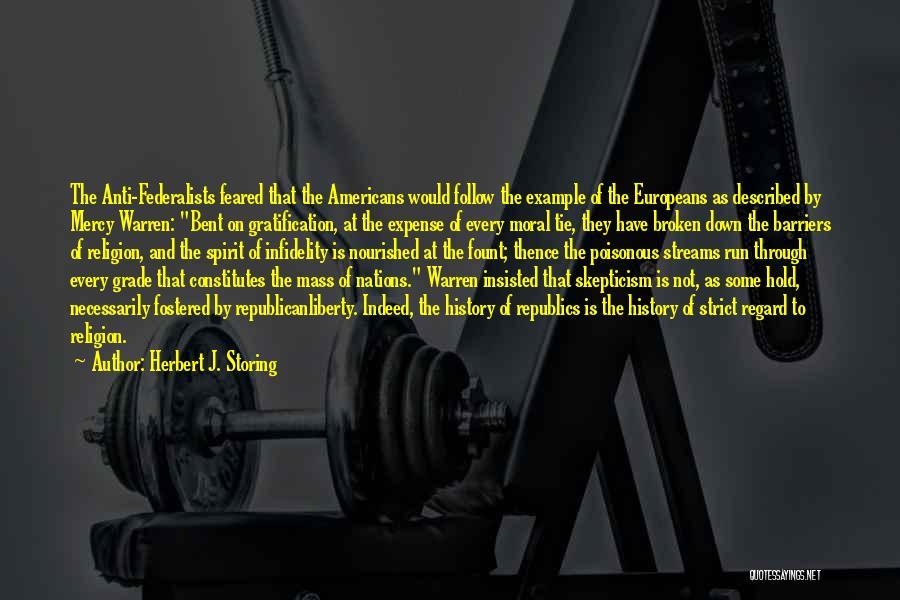 Broken Spirit Quotes By Herbert J. Storing