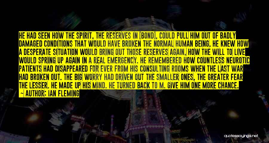 Broken Spirit Quotes By Ian Fleming