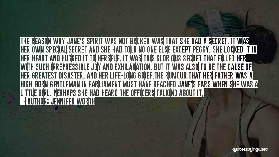 Broken Spirit Quotes By Jennifer Worth