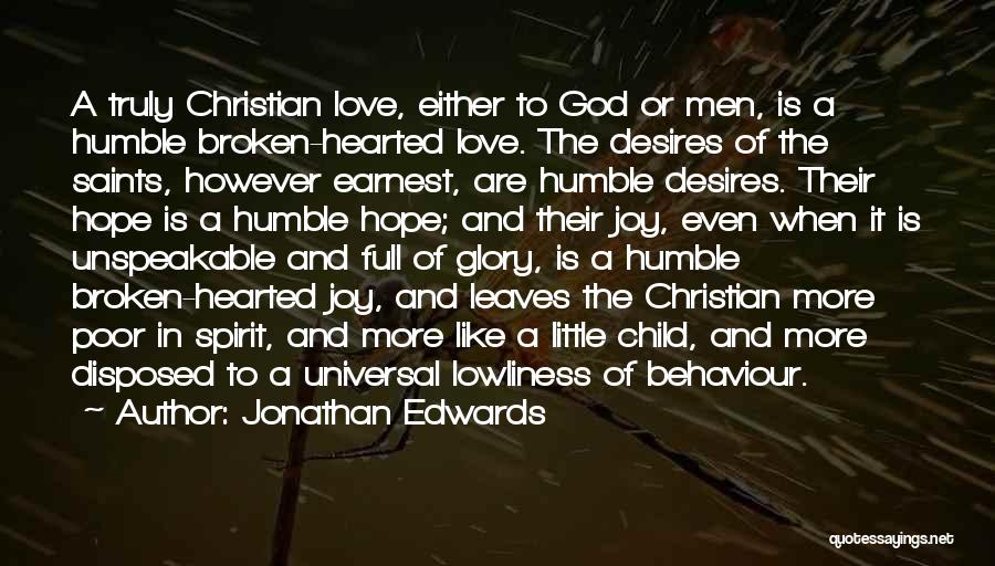 Broken Spirit Quotes By Jonathan Edwards