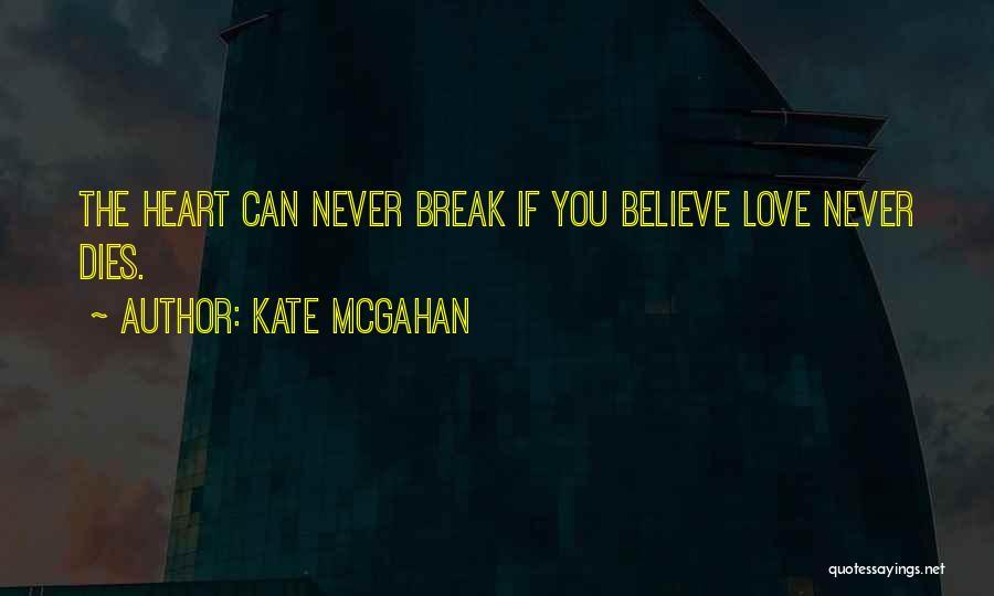 Broken Spirit Quotes By Kate McGahan