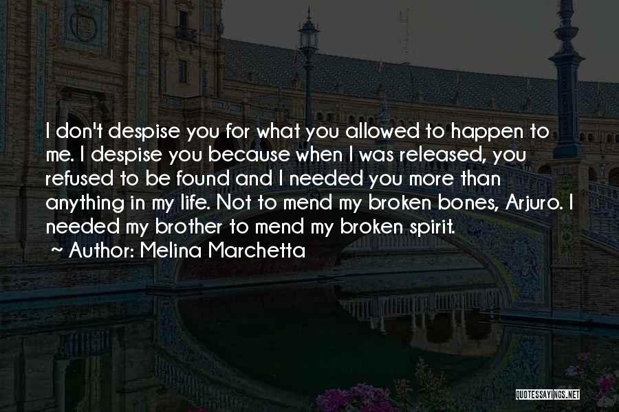 Broken Spirit Quotes By Melina Marchetta