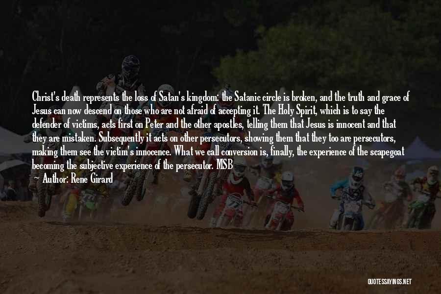 Broken Spirit Quotes By Rene Girard