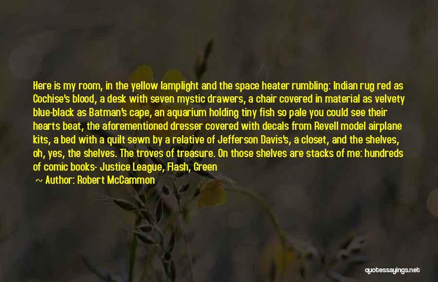 Broken Spirit Quotes By Robert McCammon