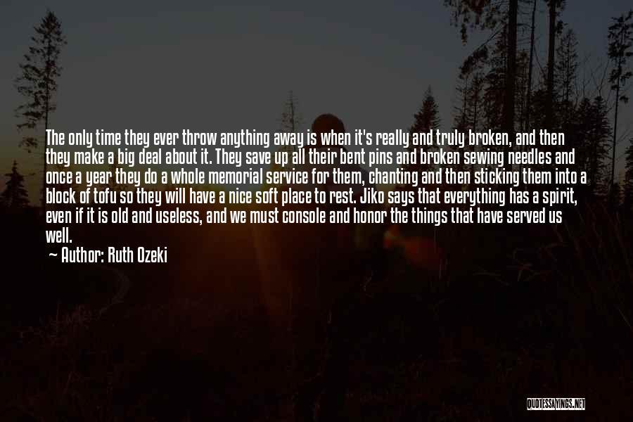 Broken Spirit Quotes By Ruth Ozeki