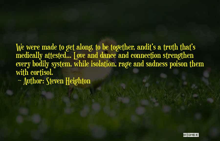 Broken Spirit Quotes By Steven Heighton