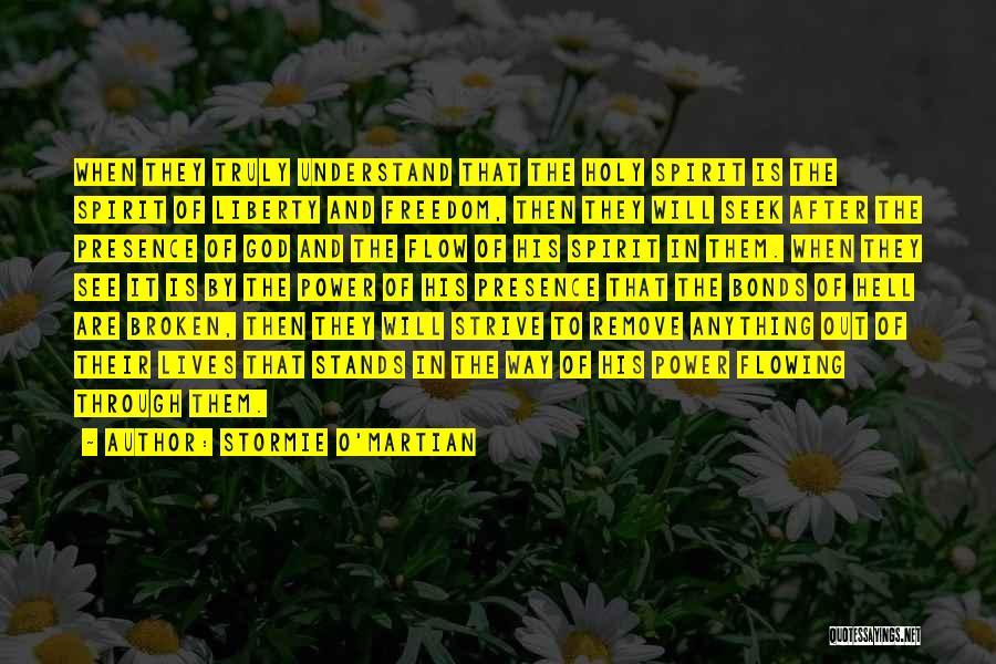 Broken Spirit Quotes By Stormie O'martian