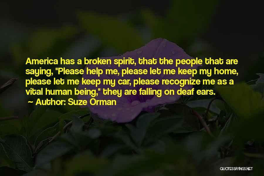 Broken Spirit Quotes By Suze Orman