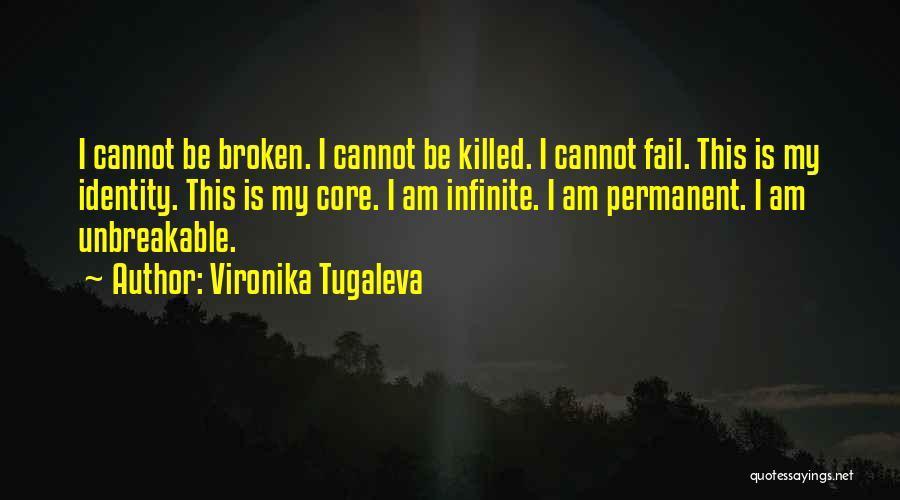 Broken Spirit Quotes By Vironika Tugaleva
