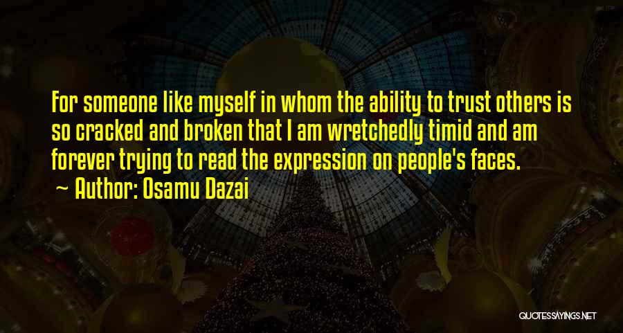 Broken Trust And Friendship Quotes By Osamu Dazai