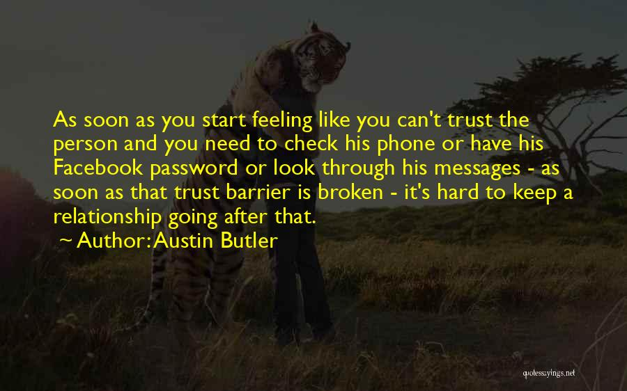 Top 100 Quotes & Sayings About Broken Trust