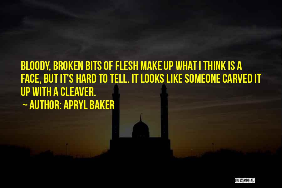 Broken Up With Quotes By Apryl Baker