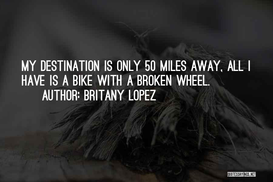 Broken Up With Quotes By Britany Lopez