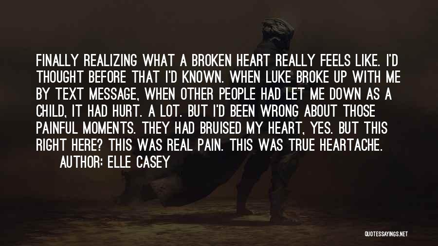 Broken Up With Quotes By Elle Casey