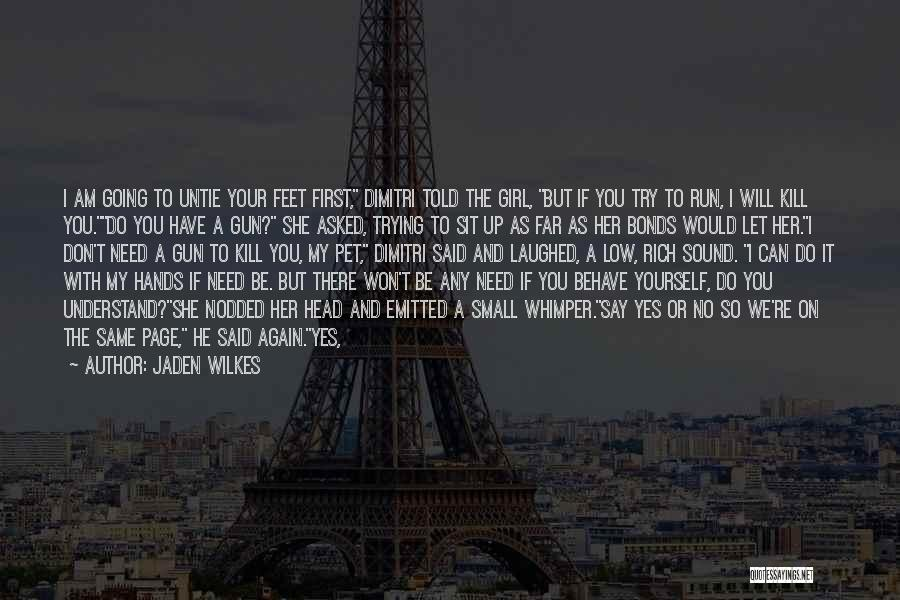 Broken Up With Quotes By Jaden Wilkes