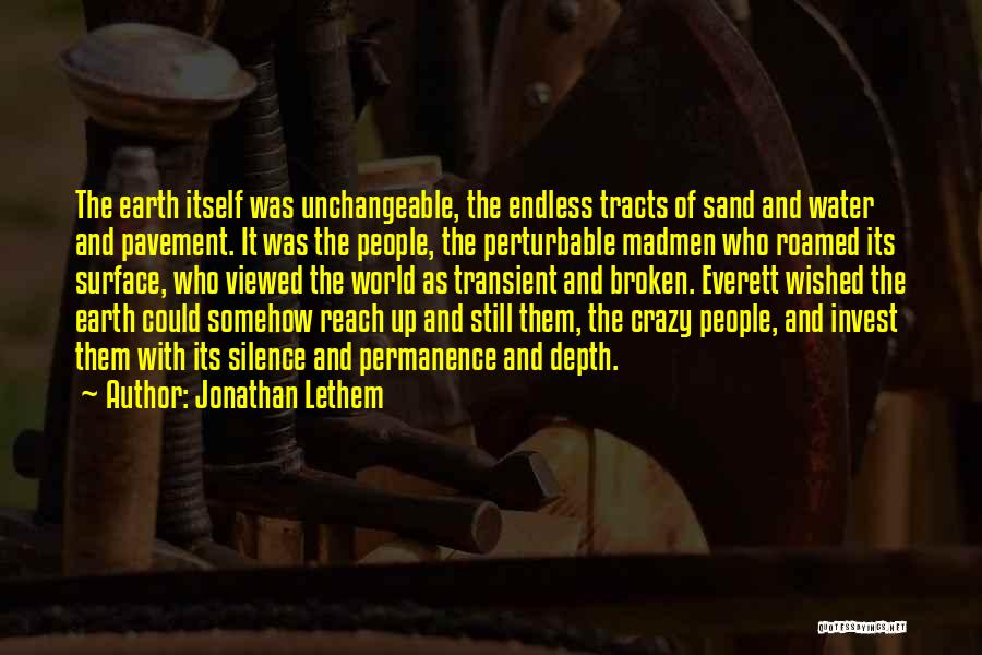 Broken Up With Quotes By Jonathan Lethem
