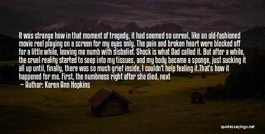 Broken Up With Quotes By Karen Ann Hopkins