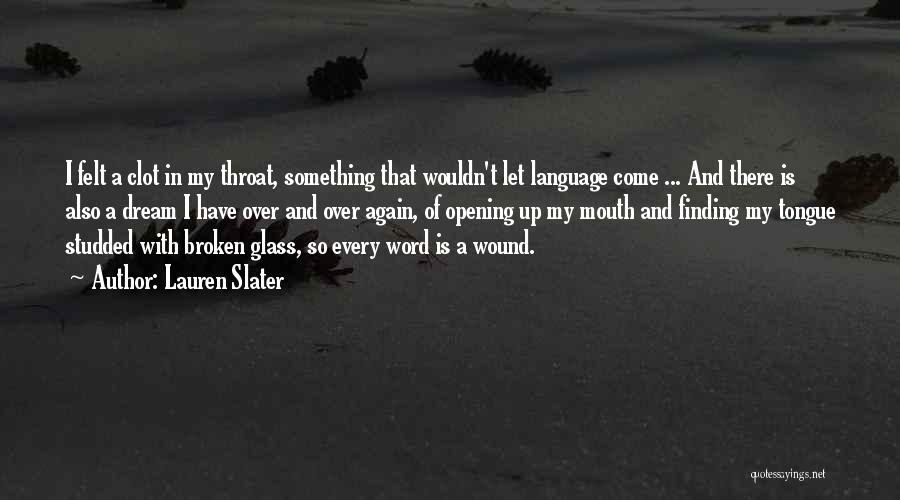 Broken Up With Quotes By Lauren Slater