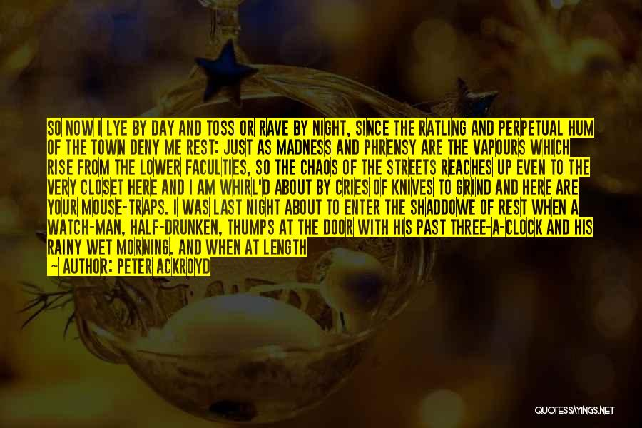 Broken Up With Quotes By Peter Ackroyd