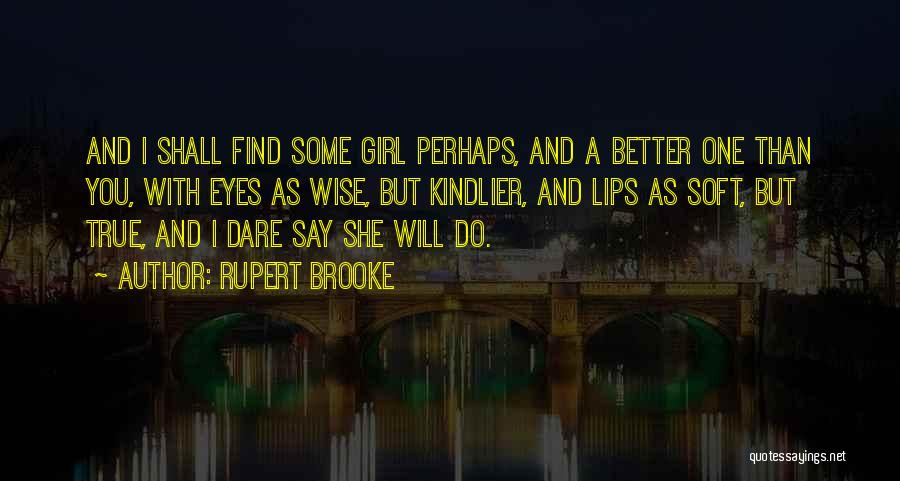 Broken Up With Quotes By Rupert Brooke