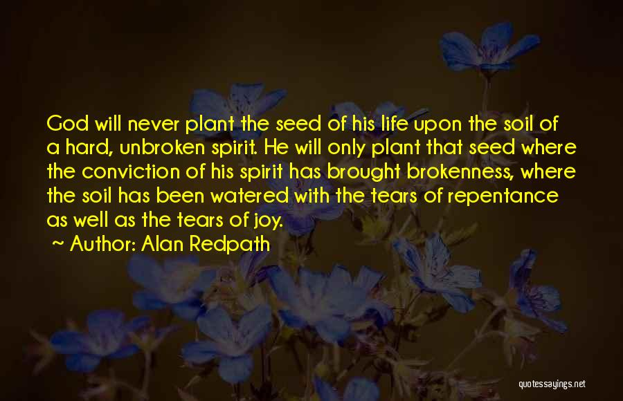 Brokenness Quotes By Alan Redpath