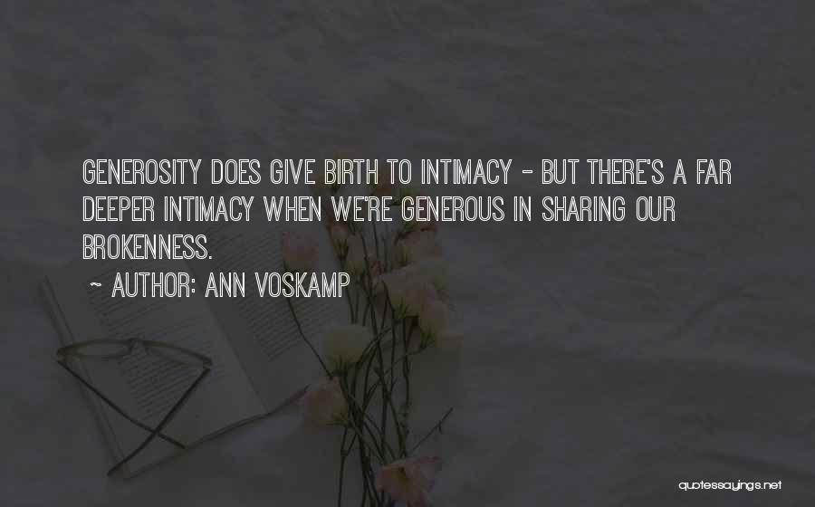 Brokenness Quotes By Ann Voskamp