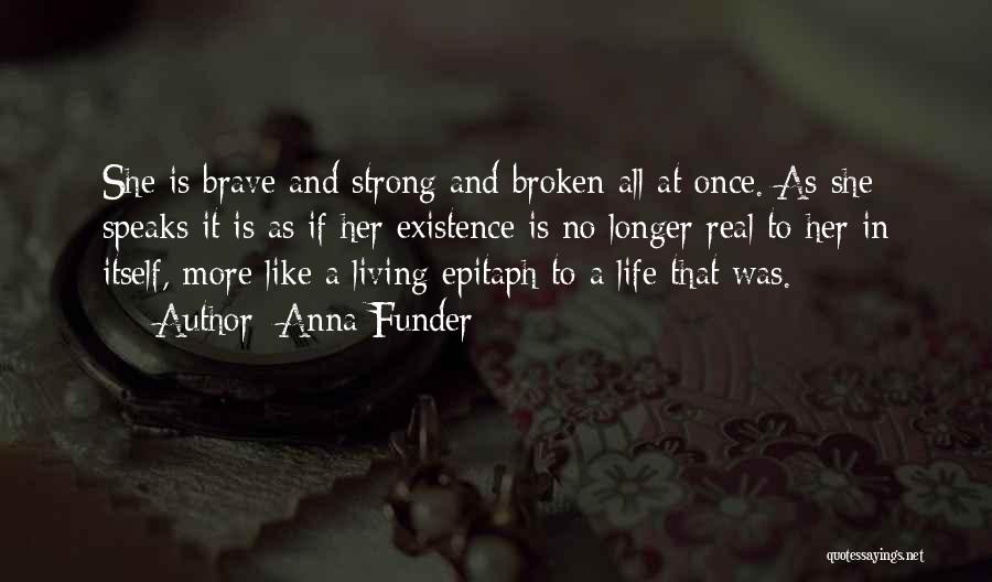 Brokenness Quotes By Anna Funder