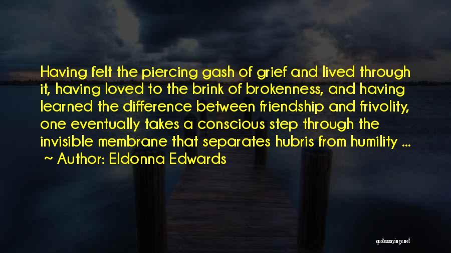 Brokenness Quotes By Eldonna Edwards