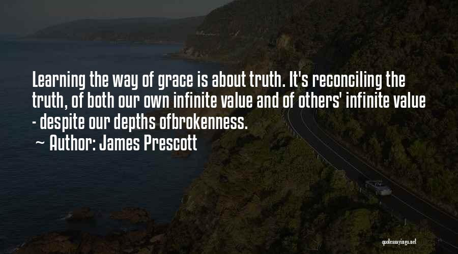 Brokenness Quotes By James Prescott