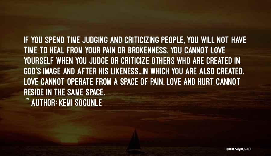 Brokenness Quotes By Kemi Sogunle