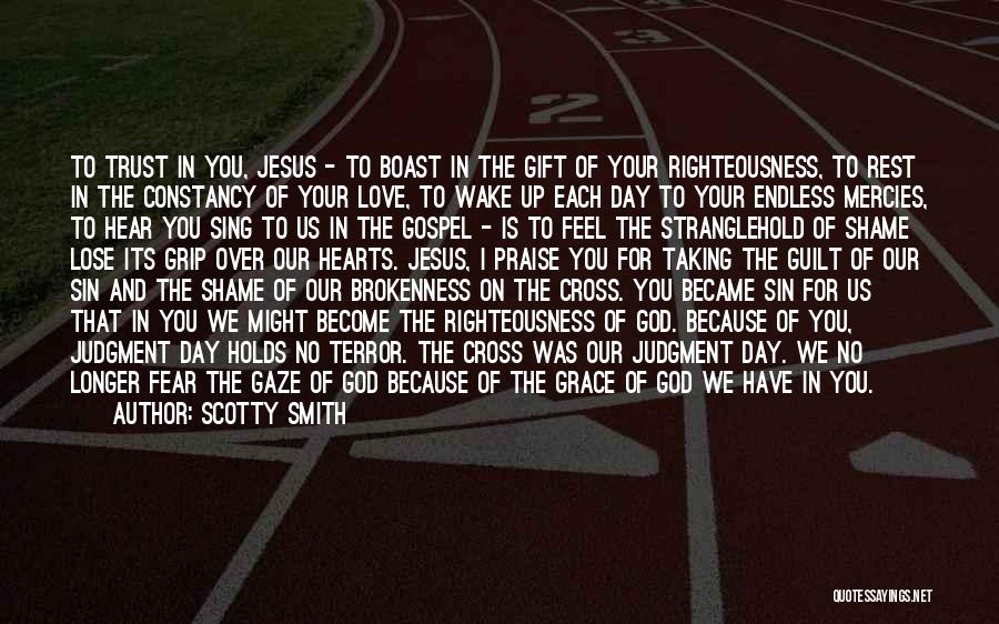 Brokenness Quotes By Scotty Smith