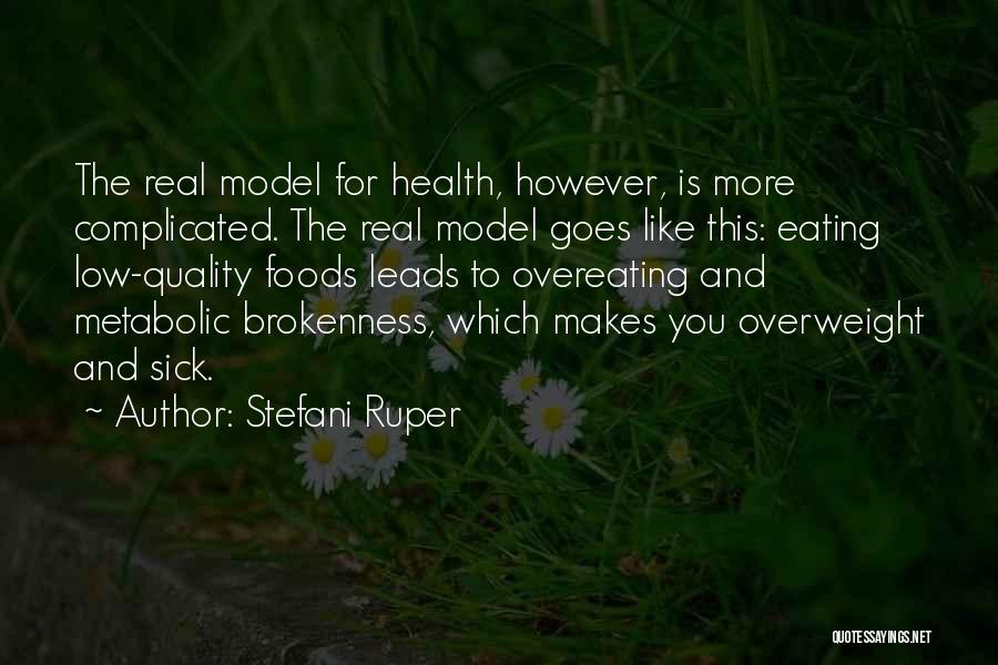 Brokenness Quotes By Stefani Ruper