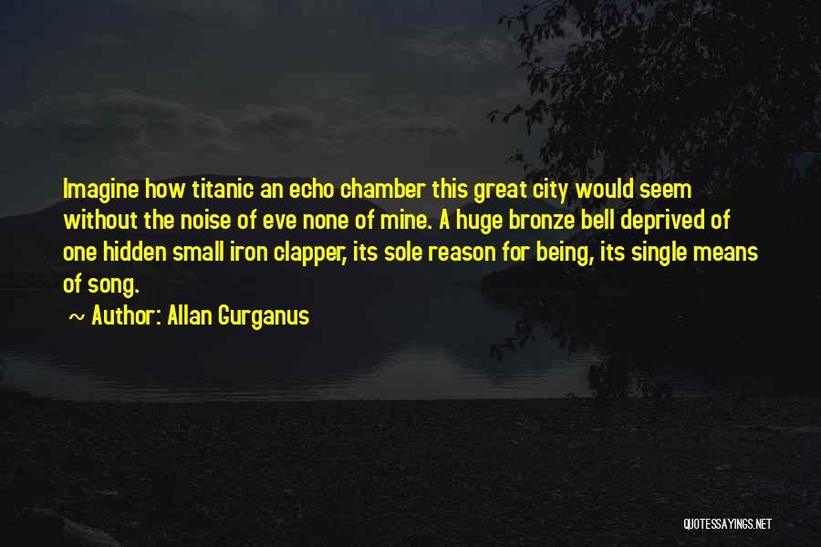 Bronze Quotes By Allan Gurganus