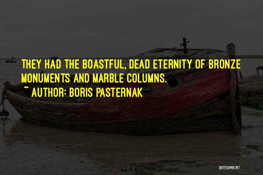 Bronze Quotes By Boris Pasternak