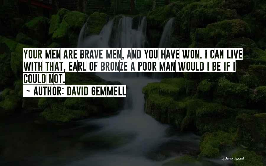 Bronze Quotes By David Gemmell