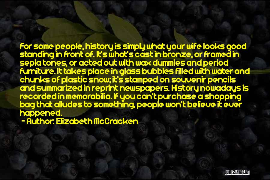 Bronze Quotes By Elizabeth McCracken