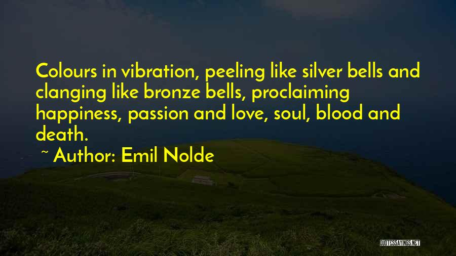 Bronze Quotes By Emil Nolde
