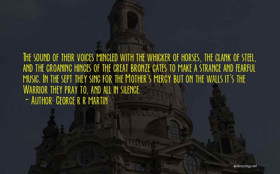 Bronze Quotes By George R R Martin