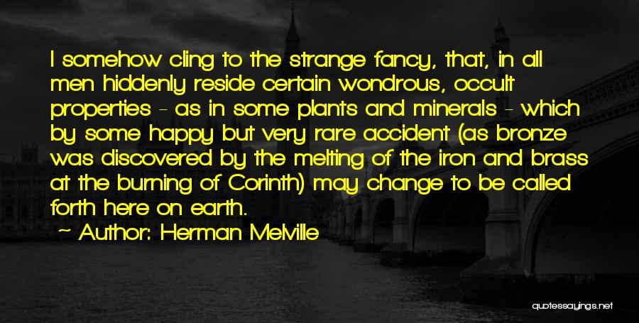 Bronze Quotes By Herman Melville