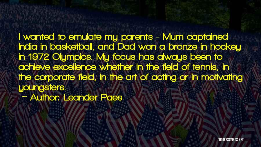 Bronze Quotes By Leander Paes